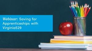 Saving-for-Apprenticeships-with-Virginia529.jpg